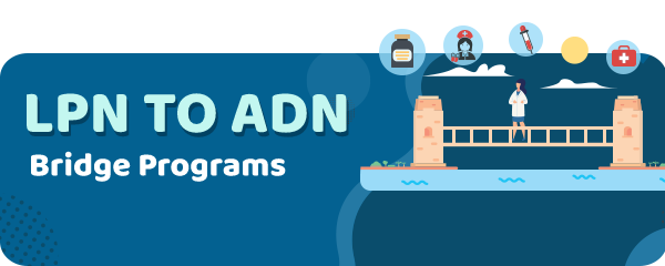 LPN to ADN Bridge Programs