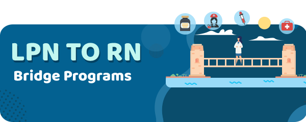 LPN to RN Bridge Programs