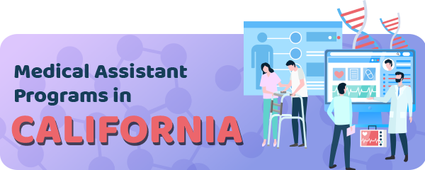 Medical Assistant Jobs and Programs in California
