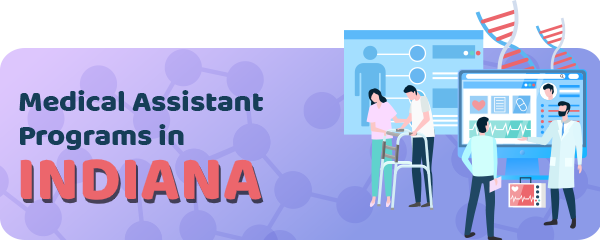 Medical Assistant Jobs and Programs in Indiana