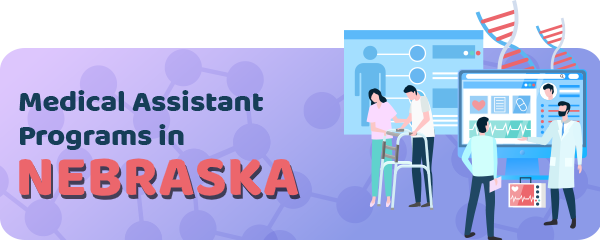 Medical Assistant Jobs and Programs in Nebraska