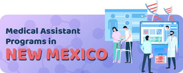 Medical Assistant Jobs and Programs in New Mexico