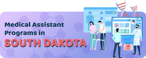 Medical Assistant Jobs and Programs in South Dakota