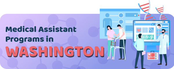 Medical Assistant Jobs and Programs in Washington