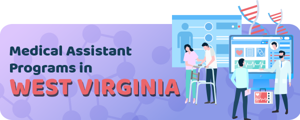 Medical Assistant Jobs and Programs in West Virginia