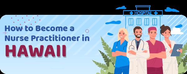Advanced Practice Registered Nursing in Hawaii