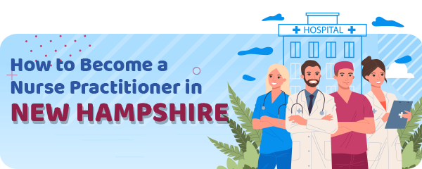 Advanced Practice Registered Nursing in New Hampshire