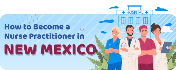 Advanced Practice Registered Nursing in New Mexico