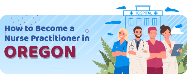 Advanced Practice Registered Nursing in Oregon