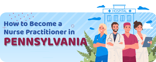 Advanced Practice Registered Nursing in Pennsylvania
