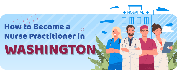 Advanced Practice Registered Nursing in Washington