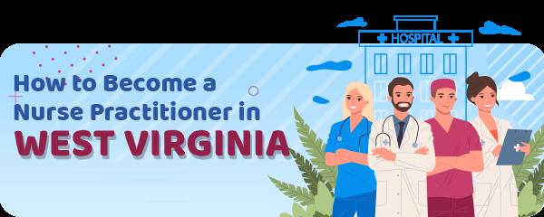 Advanced Practice Registered Nursing in West Virginia