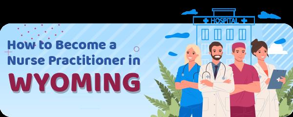 Advanced Practice Registered Nursing in Wyoming
