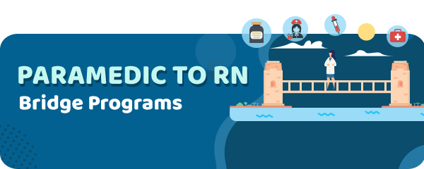 Paramedic to RN Bridge Programs