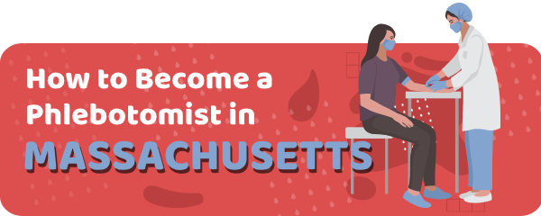 How to Become a Phlebotomist in Massachusetts