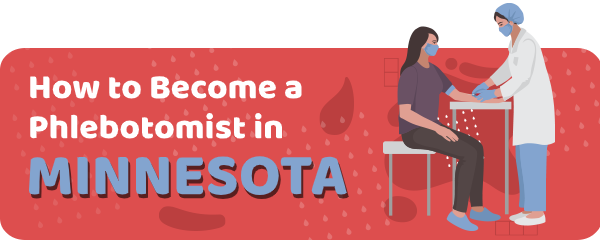 How to Become a Phlebotomist in Minnesota