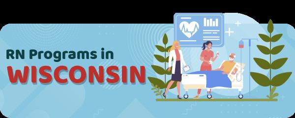 RN Programs in Wisconsin