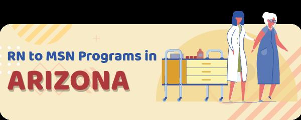 RN to MSN Programs in Arizona