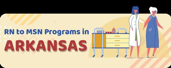 RN to MSN Programs in Arkansas