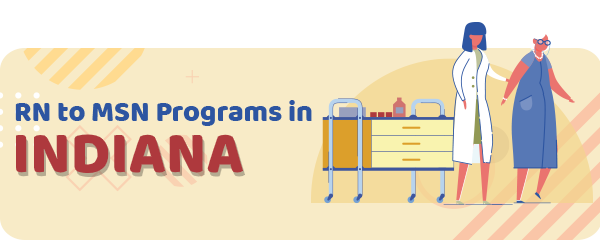 RN to MSN Programs in Indiana