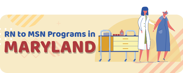 RN to MSN Programs in Maryland