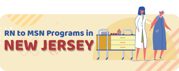 RN to MSN Programs in New Jersey