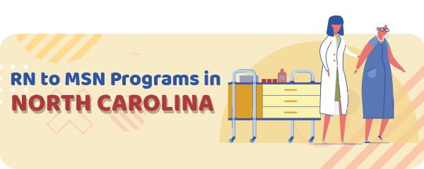 RN to MSN Programs in North Carolina