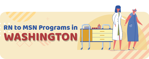 RN to MSN Programs in Washington