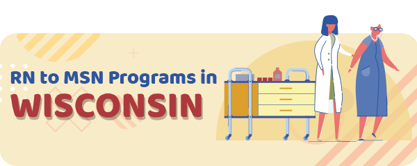 RN to MSN Programs in Wisconsin